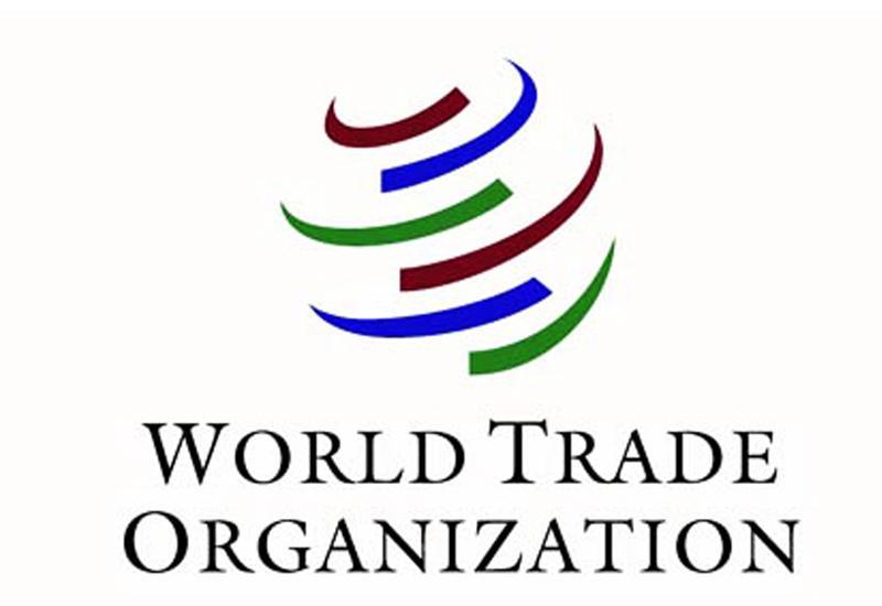 ВТО призвала ускорить переговоры с Азербайджаном