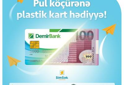 DəmirBank-dan pul köçürənlərə sevindirici xəbər