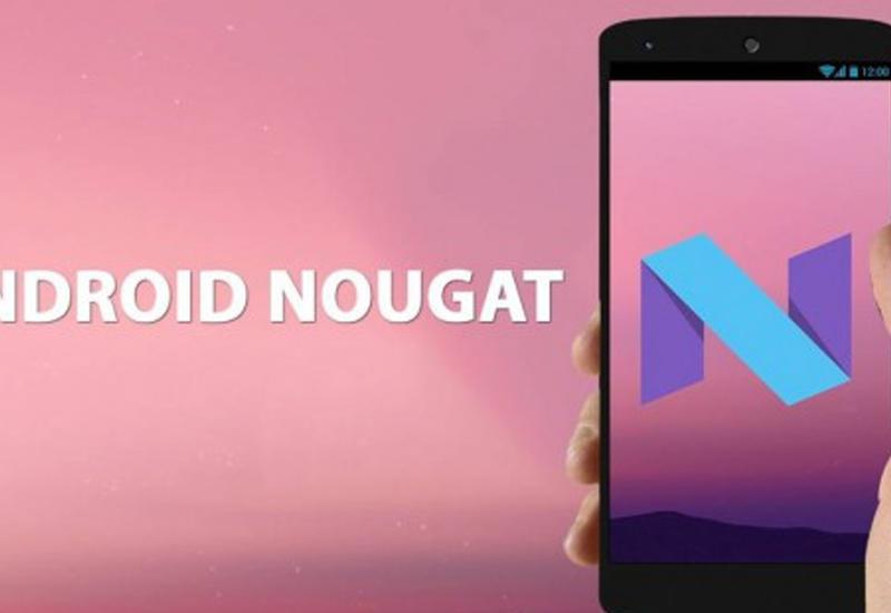 """Google выпустил Android 7.0 Nougat в нарушение своих традиций <span class=""""color_red"""">- ВИДЕО</span>"""