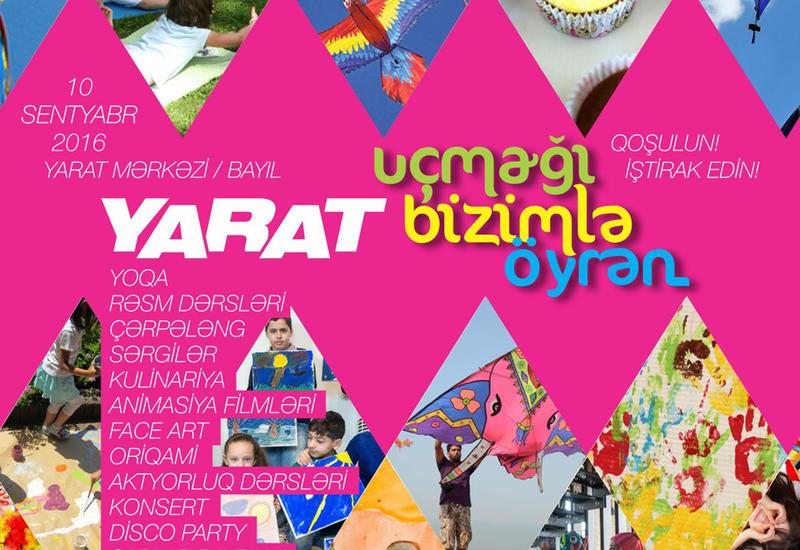 """YARAT проведет Детский фестиваль <span class=""""color_red"""">- ФОТО</span>"""