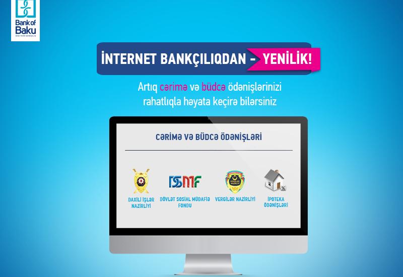 Оплата штрафов и других платежей через интернет-банкинг Bank of Baku!