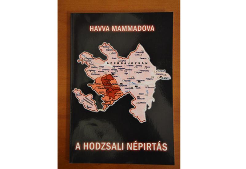 """""""Xocalı soyqırımı"""" kitabı macar dilində nəşr edilib"""