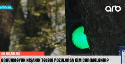 """Gözəgörünməz yol nişanları - """"""""Znak""""ı görə bilmirik, polis də cərimə yazır"""" - VİDEO - FOTOLAR"""