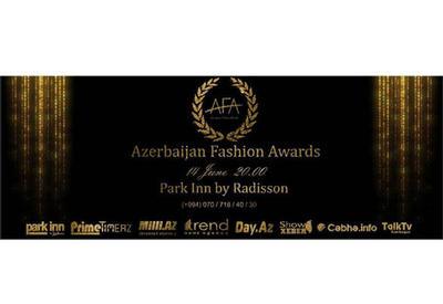 В Баку пройдет церемония награждения Azerbaijan Fashion Awards