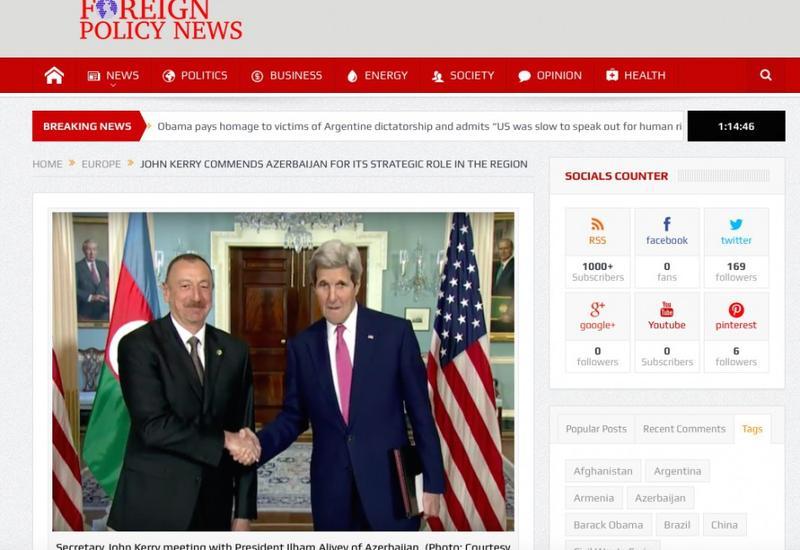Foreign Policy News: Джон Керри высоко оценил стратегическую роль Азербайджана в регионе