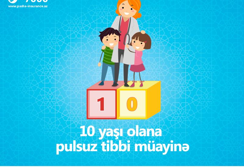 """PAŞA Sığorta запускает новую социальную кампанию """"Бесплатное медицинское обследование 10-летних детей"""""""