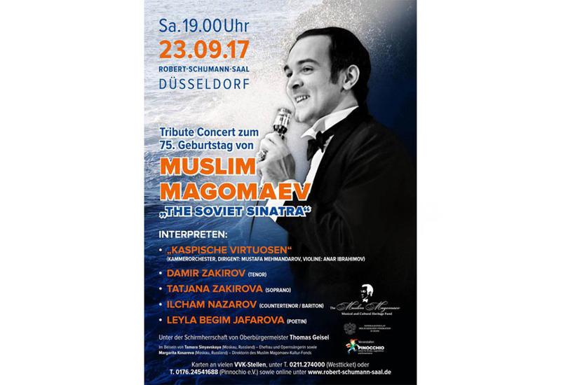 В Дюссельдорфе пройдет концерт памяти Муслима Магомаева