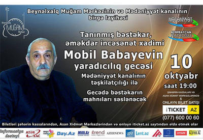 """В Международном центре мугама пройдет творческий вечер Мобиля Бабаева <span class=""""color_red"""">- ВИДЕО</span>"""