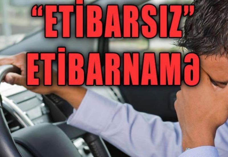 """Avtomobil alanda diqqətli olun: """"ETİBARSIZ"""" ETİBARNAMƏ <span class=""""color_red""""> - VİDEO</span>"""