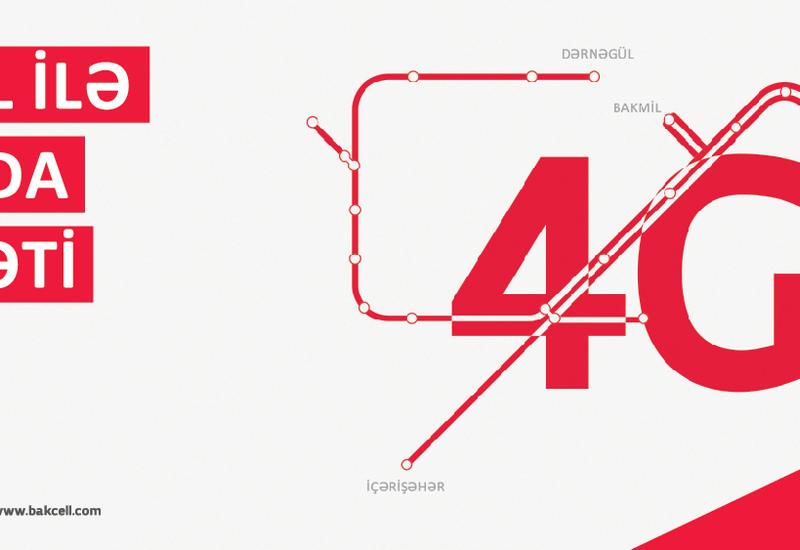 Bakcell впервые в Азербайджане запускает услугу 4G в метро