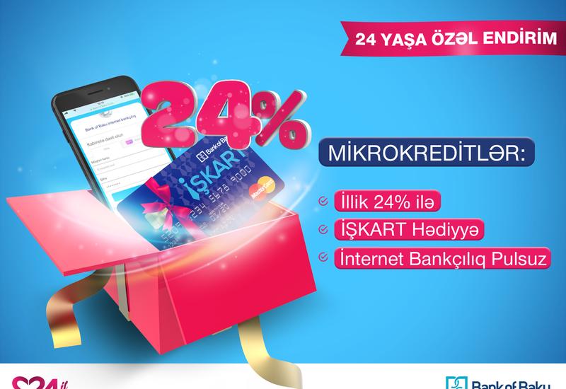Bank of Baku-nun 24 yaşında mikrokreditlər 24% ilə, KOS kreditləri 3% ENDİRİMLƏ