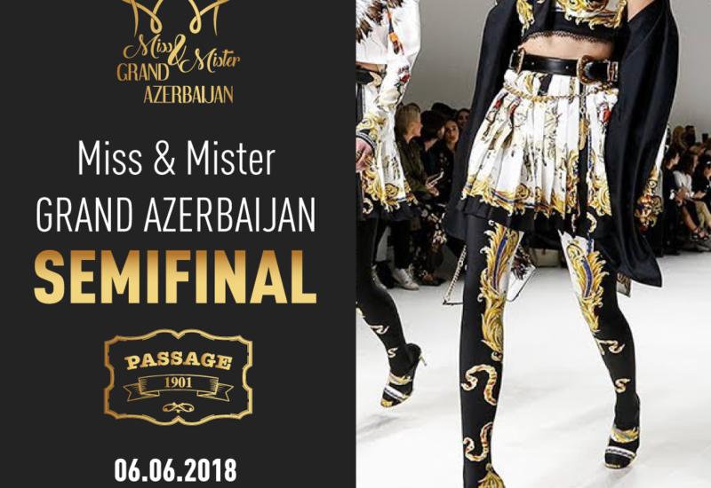 В Баку пройдет полуфинал Miss & Mister Grand Azərbaycan