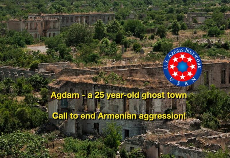 Сеть азербайджанцев США проводит кампанию в связи с 25-ой годовщиной оккупации Агдамского района