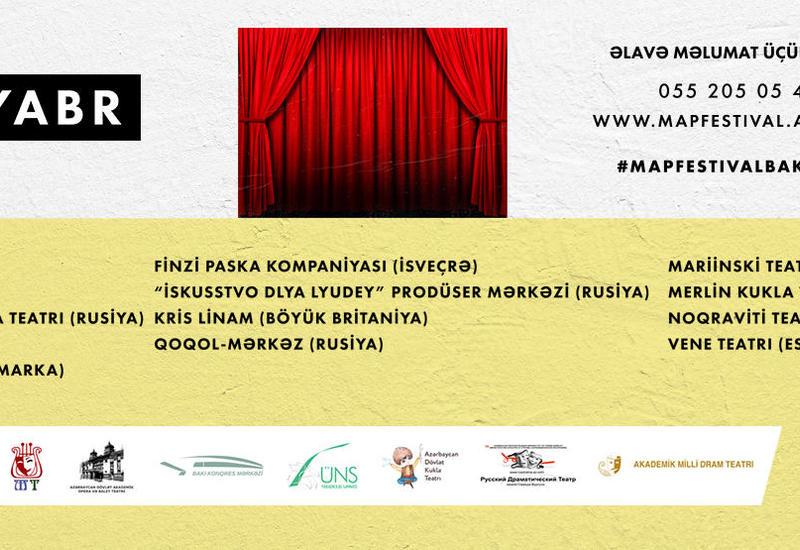 В Баку пройдет оригинальный Международный театральный фестиваль M.A.P.
