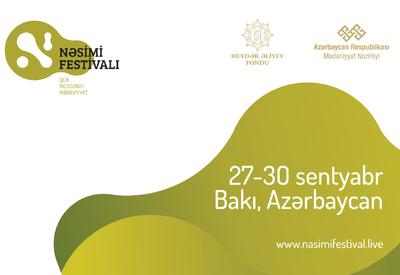 При организационной поддержке Фонда Гейдара Алиева в Азербайджане начинается «Фестиваль поэзии, искусства, духовности – Насими»
