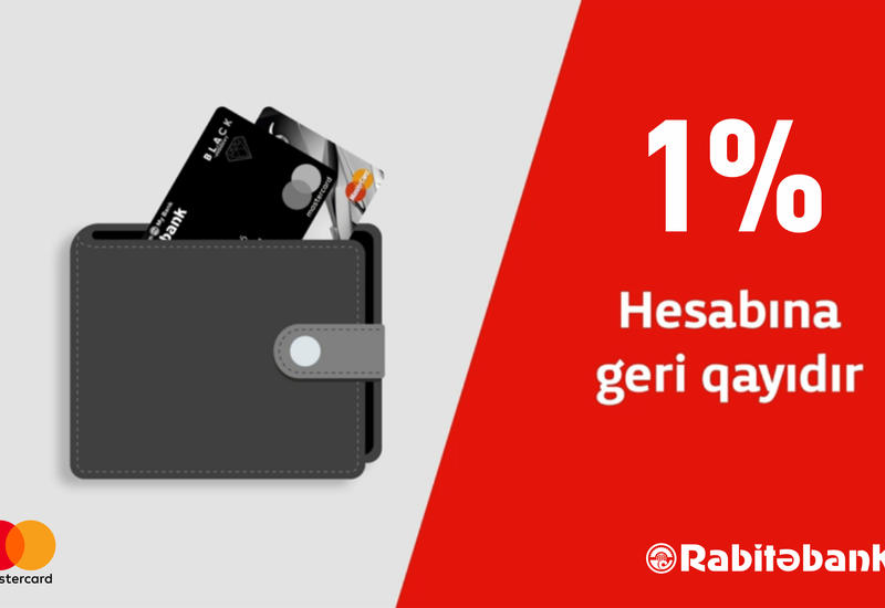 Rabitabank və Mastercard ilə sevindirəcək cashback!