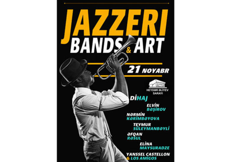 Звезды Кубы и Азербайджана представят вечер джаза jAzzeri Bands & Art