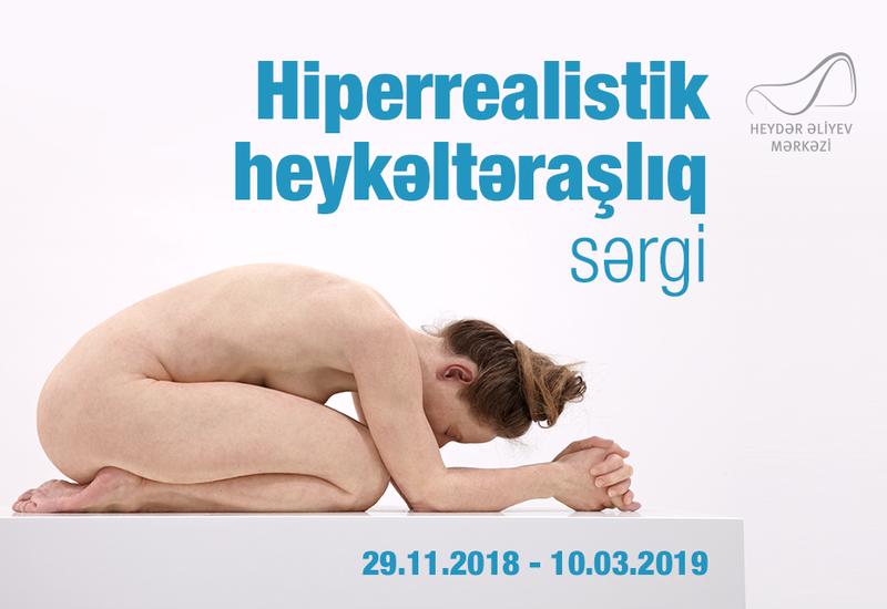 В Центре Гейдара Алиева откроется выставка гиперреалистичных произведений