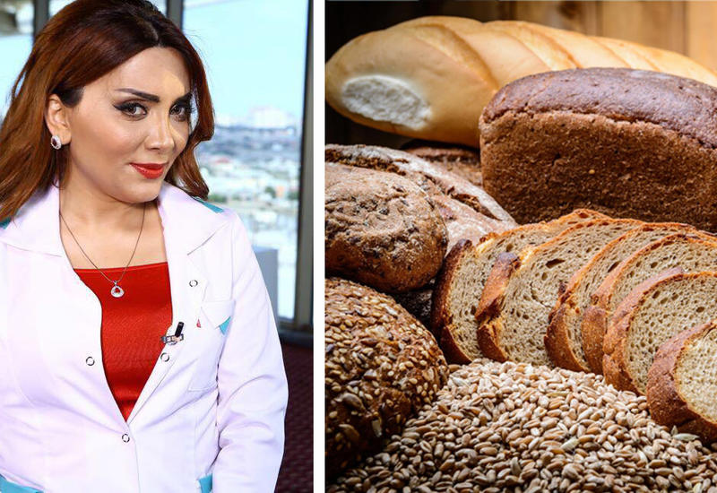 Какой хлеб нужно есть? – Рассказывает диетолог Лейла Зульфугарлы