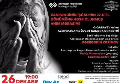 В Филармонии состоится вечер памяти в связи с 27-ой годовщиной оккупации Ханкенди