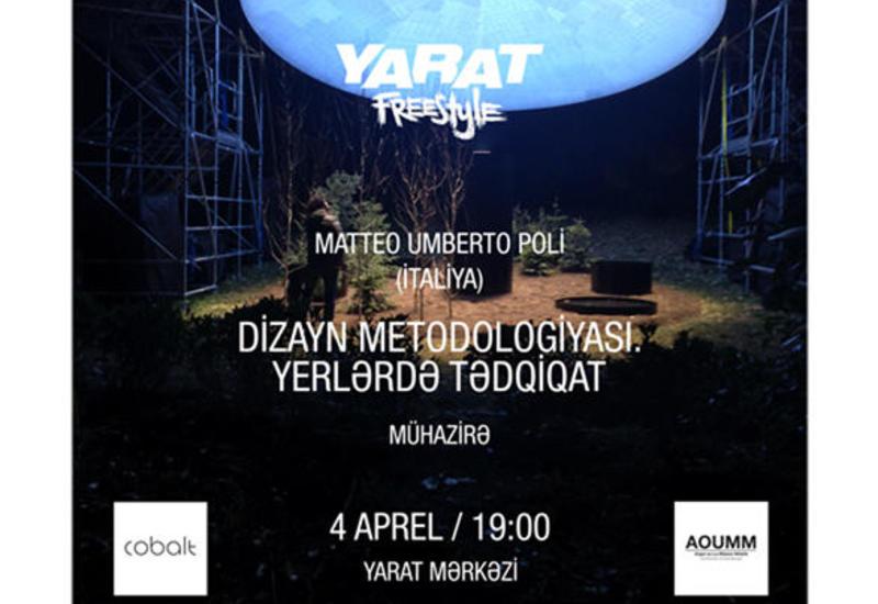 В YARAT пройдет лекция итальянского архитектора Матео Умберто Поли