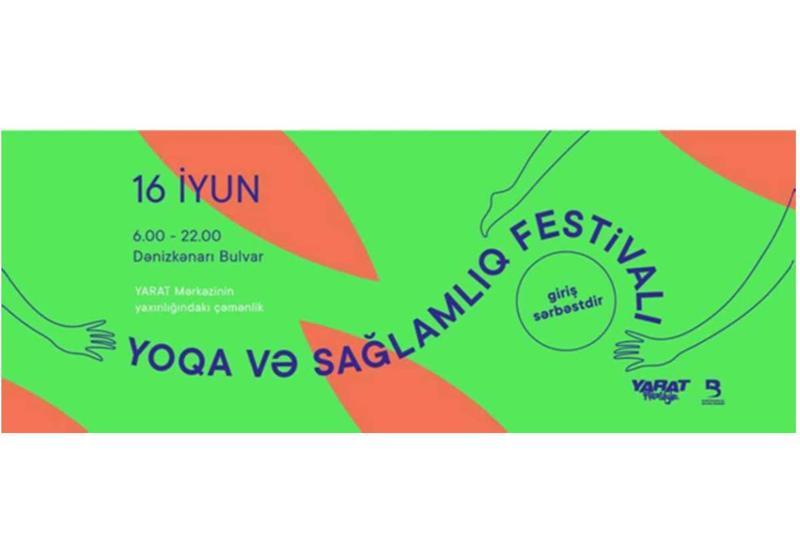 YARAT проведет в Баку масштабный Фестиваль йоги и здоровья