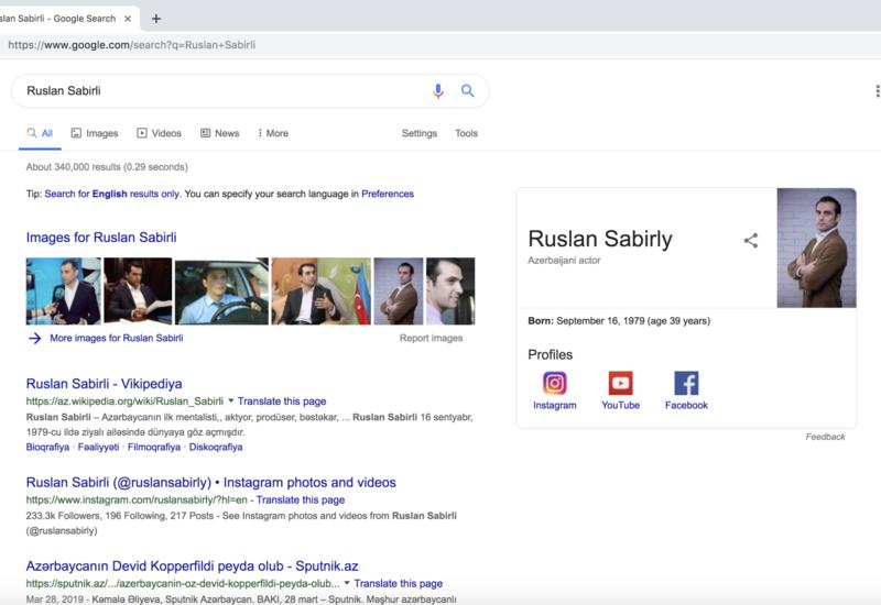 Google включил имя азербайджанского актера в свою базу данных известных личностей