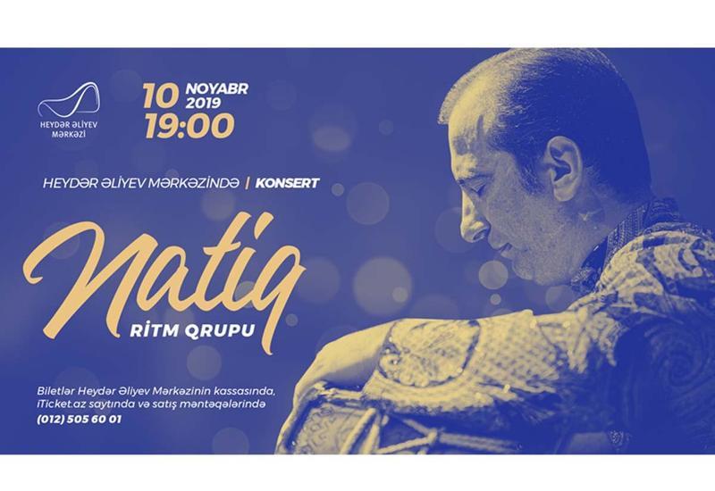 В Центре Гейдара Алиева пройдет концерт ритм-группы «Натиг»