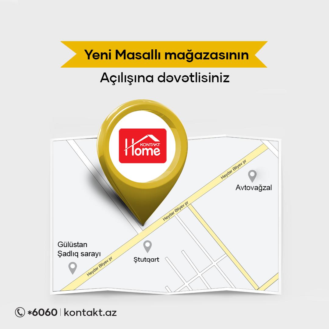 Kontakt Home открыл первый магазин в Масаллы