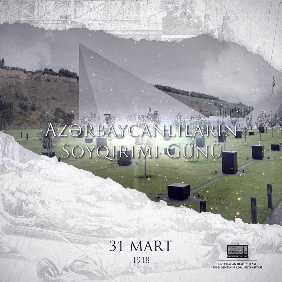 На официальной странице Президента Ильхама Алиева в Facebook размещена публикация в связи с 31 Марта - Днем геноцида азербайджанцев