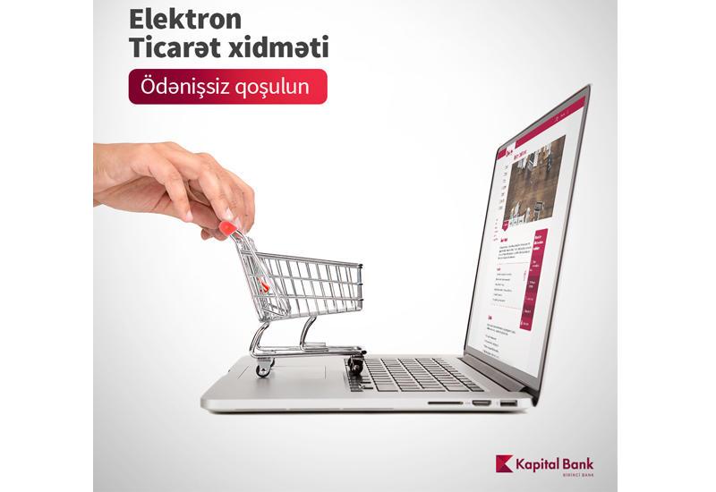 Kapital Bank предоставит льготы лицам, занимающимся электронной коммерцией (R)
