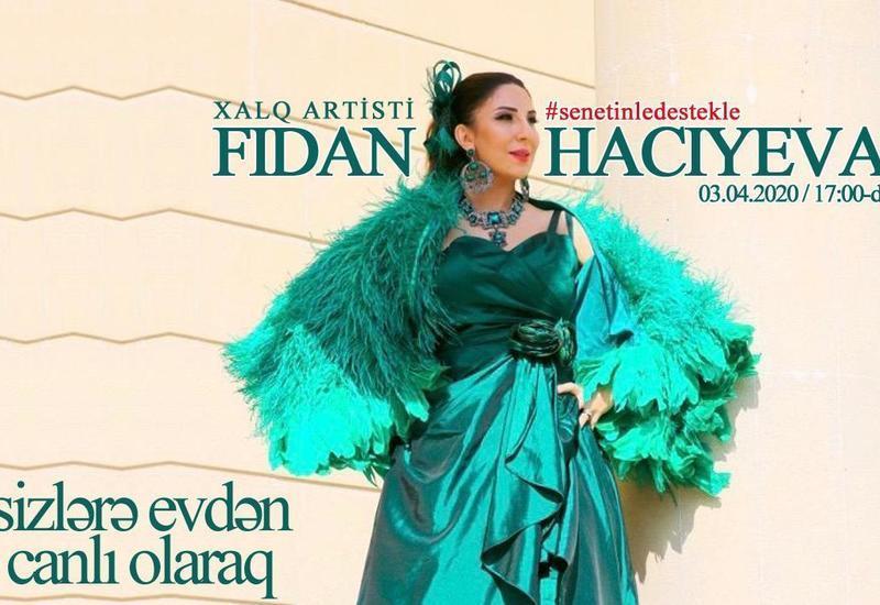 Fidan Hacıyeva online-konsertlə çıxış edəcək