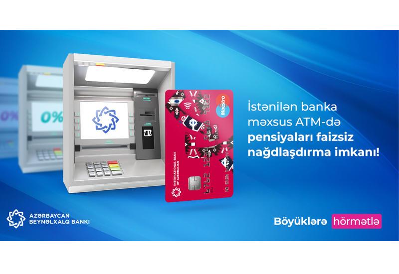 Международный Банк Азербайджана: Пенсии можно получить во всех банкоматах без комиссии (R)
