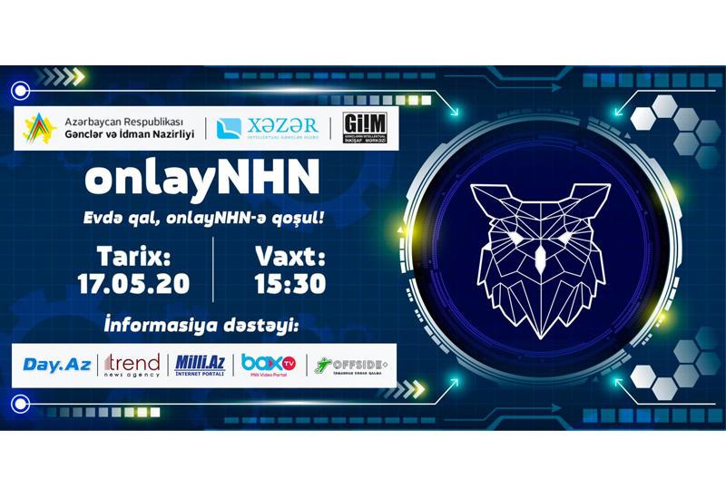 В Азербайджане стартует интеллектуальный проект OnlayNHN