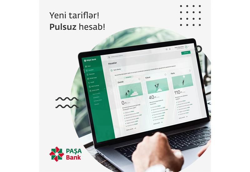 PAŞA Bankdan bütün biznesləri maraqlandıracaq yeni tariflər (R)