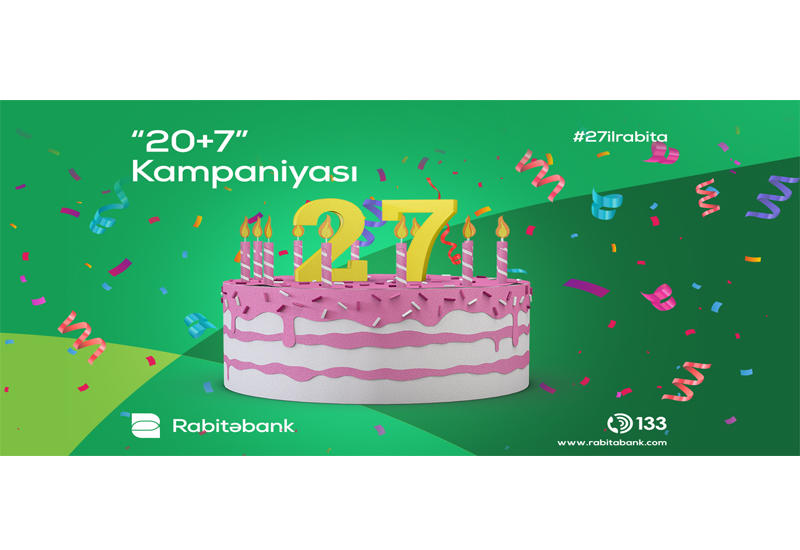 """""""Rabitəbank""""ın 27-ci yaşında hər kəsi sevindirən kampaniya (R)"""