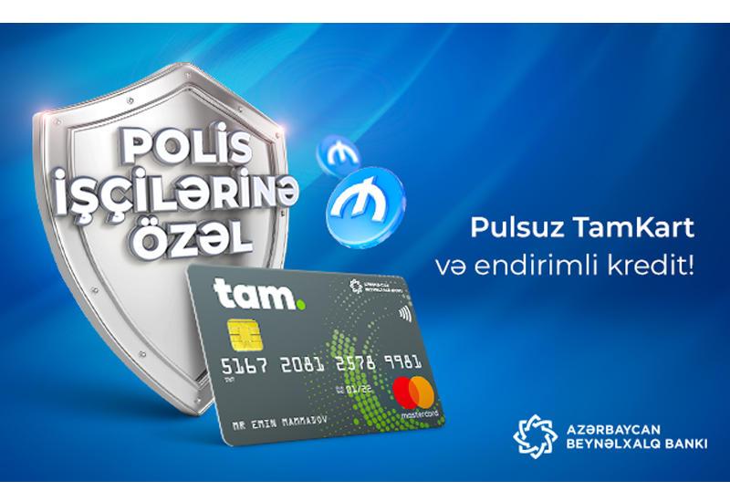 Polis işçiləri üçün pulsuz TamKart və endirimli kredit! (R)