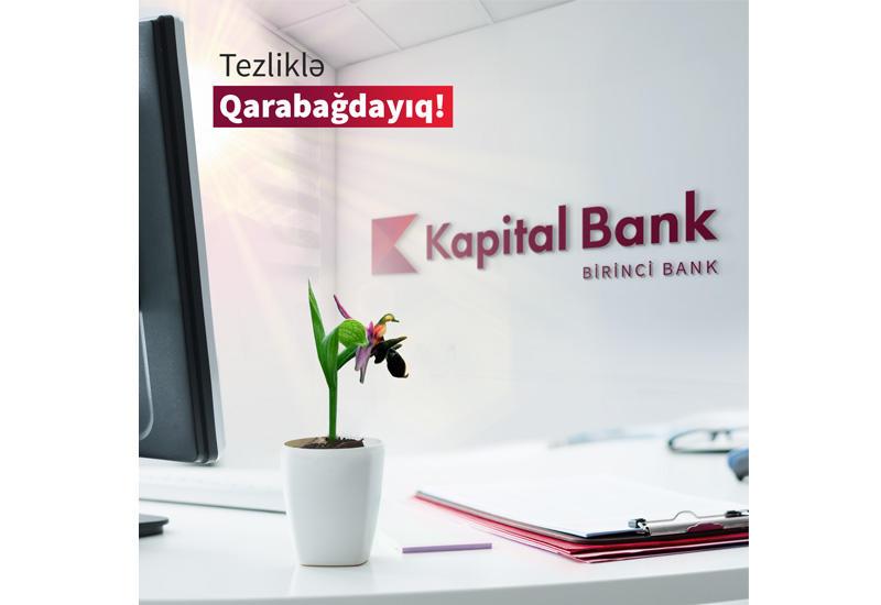 Kapital Bank откроет новые филиалы во всех освобожденных от оккупации районах (R)