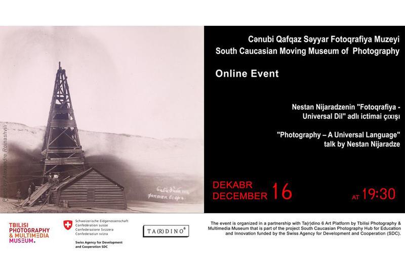 Тбилисский музей фотографии проведет онлайн мероприятие для азербайджанцев