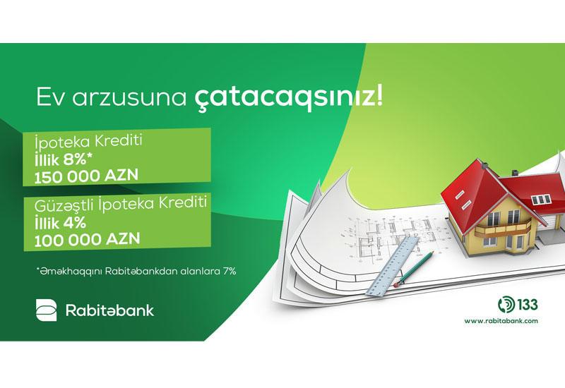 """İpoteka kreditləri sərfəli şərtlərlə """"Rabitəbank""""da (R)"""