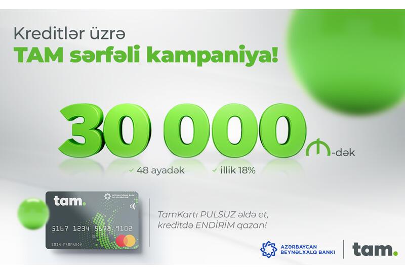 Международный Банк Азербайджана запустил выгодную кредитную кампанию (R)