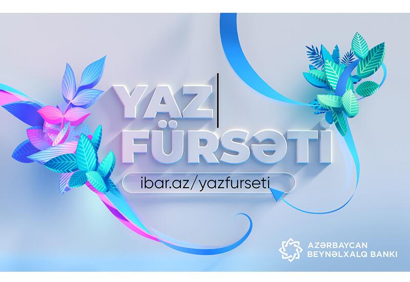 """Кампания """"Yaz fürsəti"""" от Международного Банка Азербайджана (R)"""