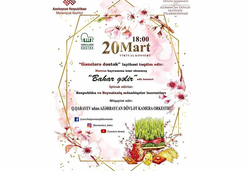 Филармония подготовила онлайн-концерт Bahar gəlir
