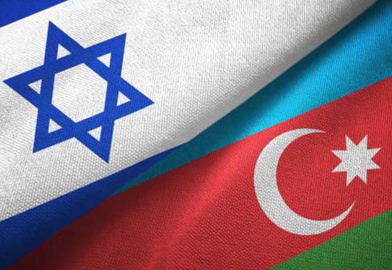 Азербайджан и Израиль выводят отношения  на новый уровень