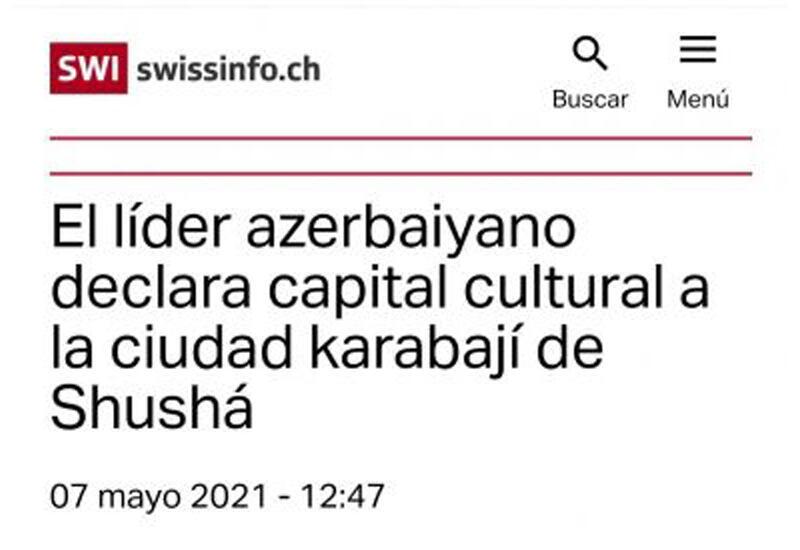 Швейцарское издание пишет об объявлении Президентом Ильхамом Алиевым города Шуша культурной столицей Азербайджана