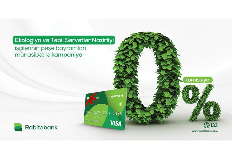 """""""Rabitəbank""""da ekologiya işçiləri üçün güzəştli kredit kampaniyası"""