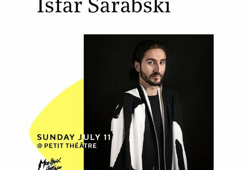 Исфар Сарабский выступит на Montreux Jazz Festival