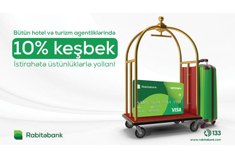 Kartmane ilə bütün turizm agentlikləri və hotellərdə 10% keşbek (R)