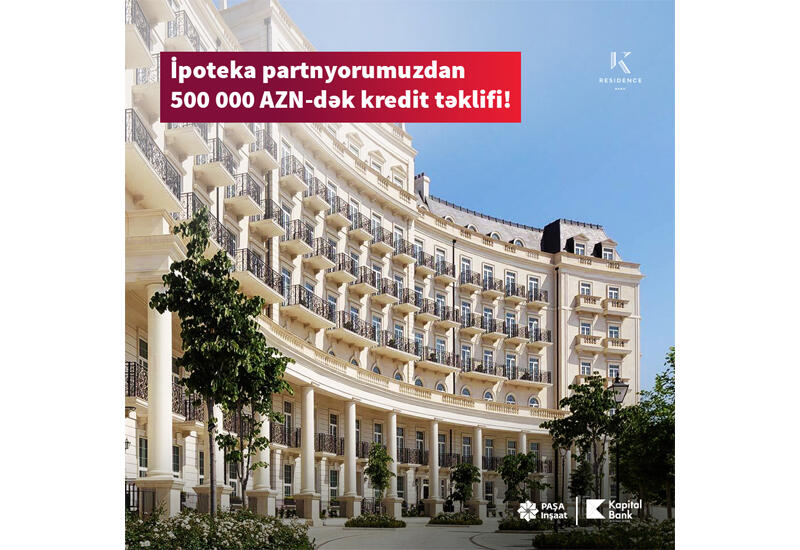 Kapital Bank предлагает выгодную ипотеку со ставкой от 8% годовых