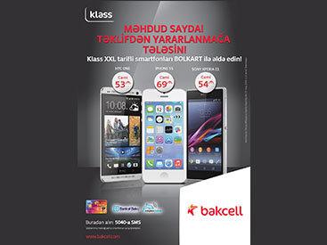 """Совместная кампания от """"Bank of Baku"""", """"Bakcell"""" и """"Caspian Mobile"""": смартфоны с тарифом Klass XXL от 53 манат в месяц!"""